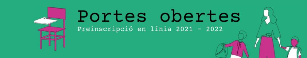 PORTES OBERTES 2021-2022