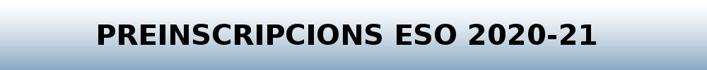 Preinscripcions ESO curs 2020-21